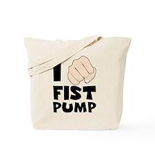 I Fist Pump Tote Bag