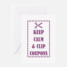 KEEP CALM & CLIP COUPONS Greeting Card
