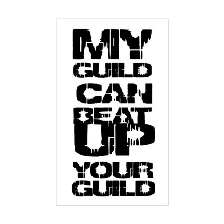 My guild can beat up your gui Sticker (Rectangular
