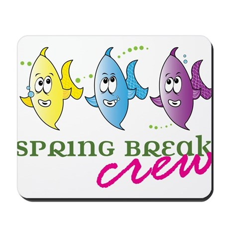 Spring Break Crew Mousepad