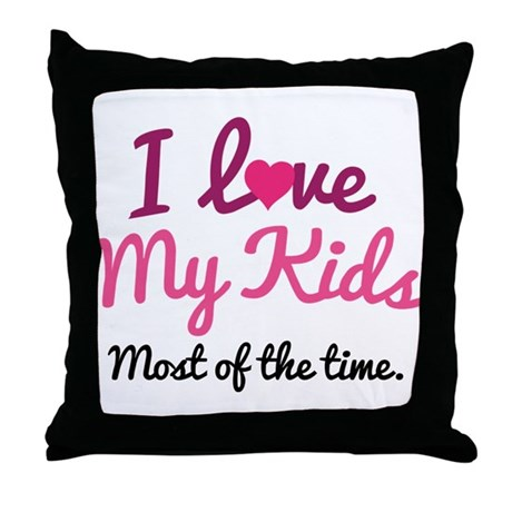 I Love My Kids Throw Pillow