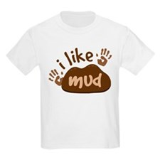 I Like Mud Boys T-Shirt