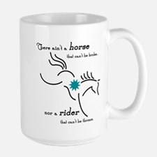 There Ain't a Horse... - Large Mug