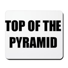 Top Of The Pyramid Mousepad