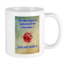 Roll with it Mug