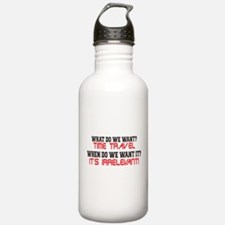 What Do We Want? Time Travel! Water Bottle