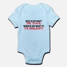 What Do We Want? Time Travel! Infant Bodysuit