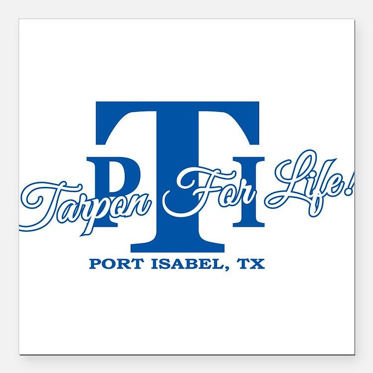 "Tarpon for Life-Royal Square Car Magnet 3"" x 3"""