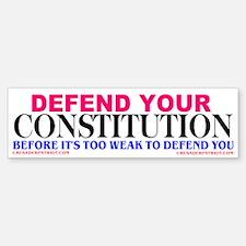 DEFEND YOUR CONSTITUTION Bumper Bumper Sticker