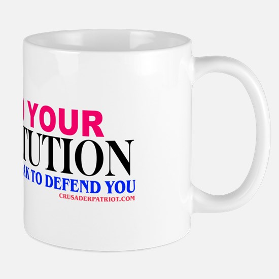 DEFEND YOUR CONSTITUTION Mug
