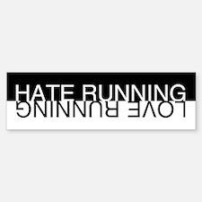 Hate / Love Running Bumper Bumper Sticker