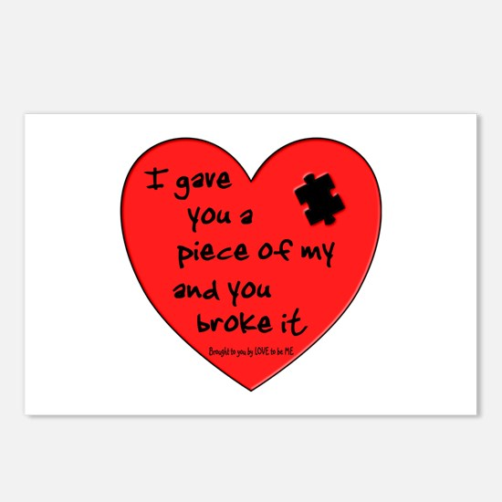 I GAVE YOU A PIECE OF MY HEART.... Postcards (Pack