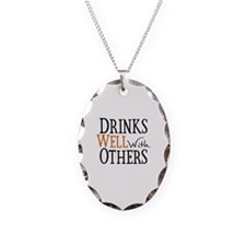 Drinks Well With Others Necklace