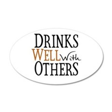 Drinks Well With Others Wall Sticker