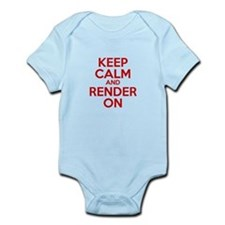 Keep Calm And Render On Infant Bodysuit
