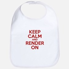 Keep Calm And Render On Bib