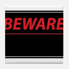 Beware Tile Coaster