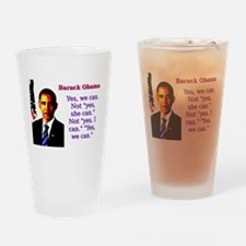 Yes We Can - Barack Obama Drinking Glass