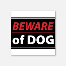 "Beware Of Dog Square Sticker 3"" x 3"""