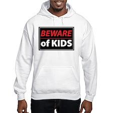 Beware Of Kids Hoodie