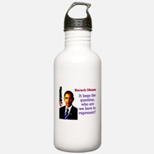It Begs The Question - Barack Obama Water Bottle