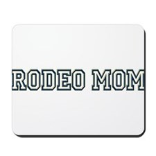 """Rodeo Mom"" Mousepad"