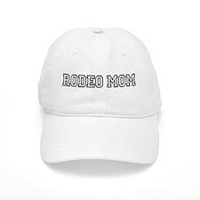 """""""Rodeo Mom"""" Baseball Cap"""