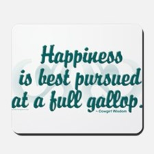 """""""PURSUE HAPPINESS"""" Mousepad"""