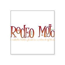 """Rodeo Mojo Square Sticker 3"""" x 3"""""""