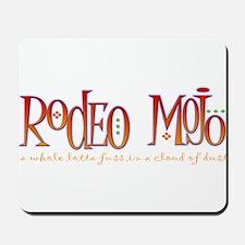 Rodeo Mojo Mousepad