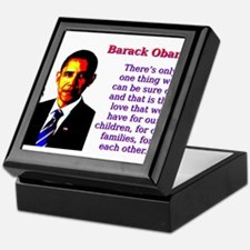 There's Only One Thing - Barack Obama Keepsake