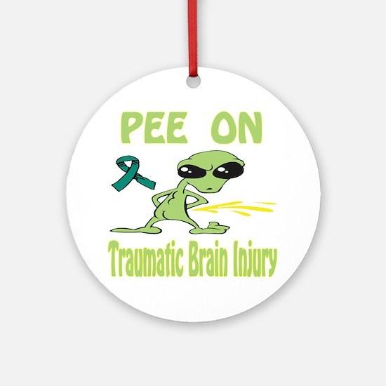 Pee on Traumatic Brain Injury Ornament (Round)