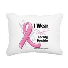 I Wear Pink For My Daughter Rectangular Canvas Pil