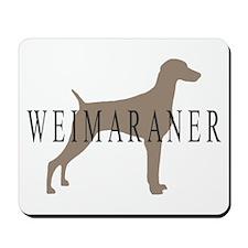 Weimaraner Greytones  Mousepad