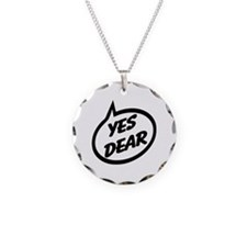 Yes Dear Necklace Circle Charm