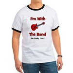 I'm With The Band. Ringer T