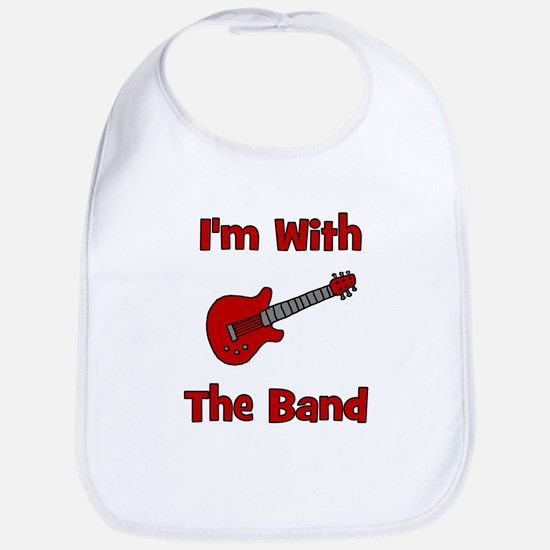 I'm With The Band.  Bib