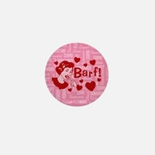 Hearts And Romance Barf Mini Button