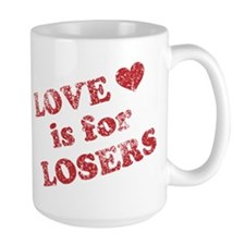 Love Is For Losers Mug