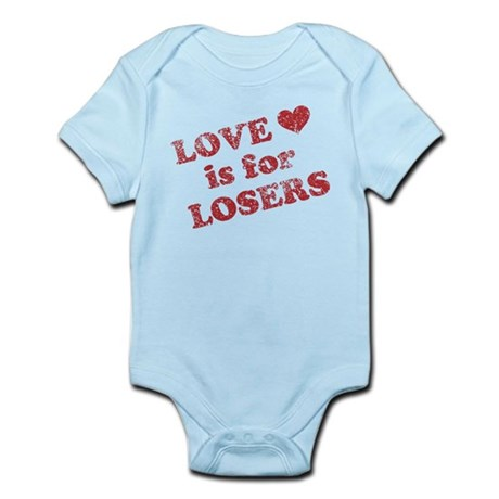 Love Is For Losers Infant Bodysuit
