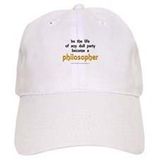 """Be the Life Philosopher"" Baseball Cap"