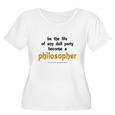 """Be the Life Philosopher"" T-Shirt"