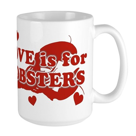Love Is For Lobsters Large Mug