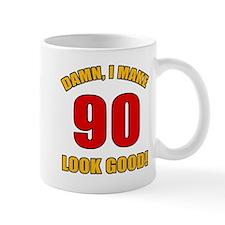 90 Looks Good! Mug