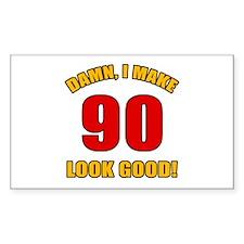 90 Looks Good! Decal