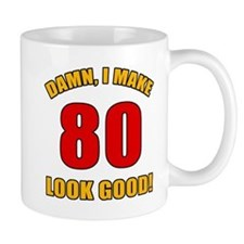 80 Looks Good! Mug