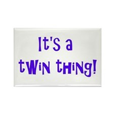 It's a twin thing! (Rectangle Magnet)