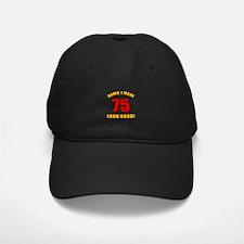 75 Looks Good! Baseball Hat