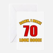70 Looks Good! Greeting Card