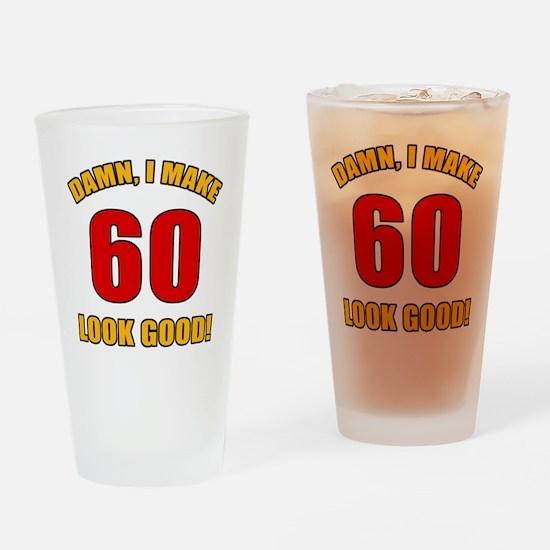 60 Looks Good! Drinking Glass